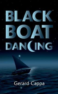 Fiction Book Review: 'Black Boat Dancing' by Gerard Cappa
